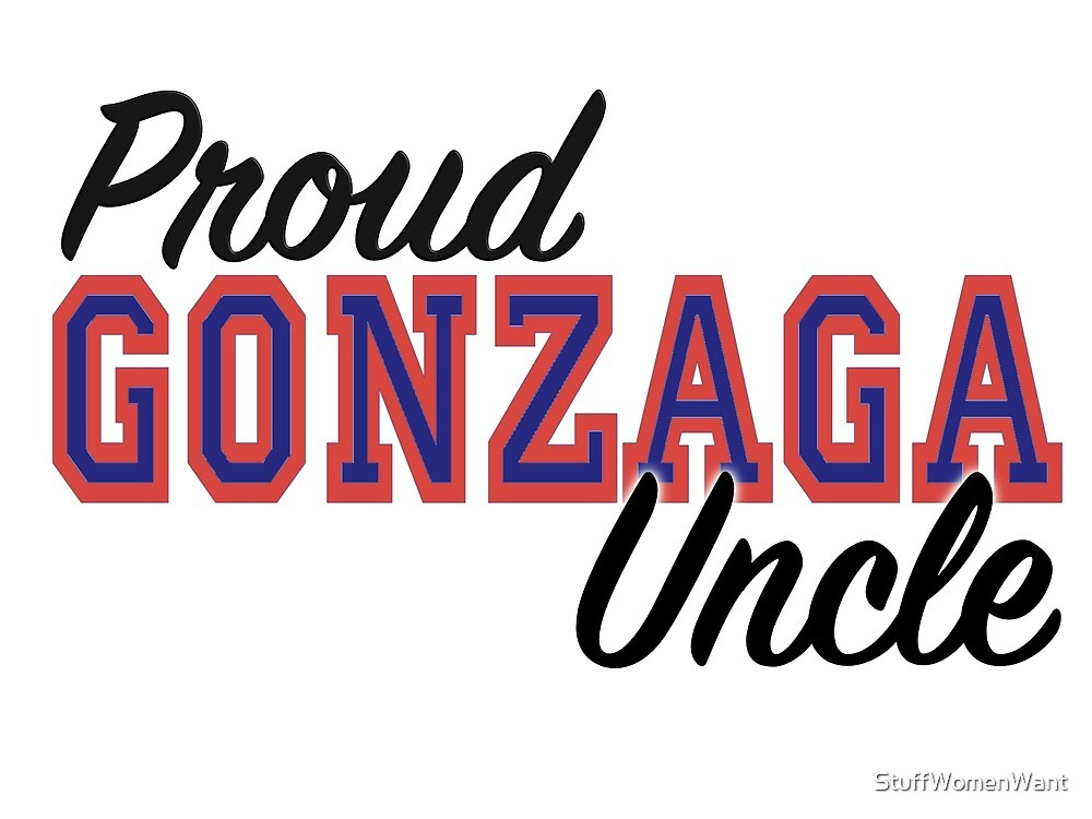 Proud Gonzaga Uncle by StuffWomenWant
