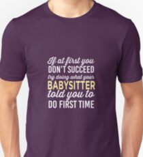 Do It Like Babysitter Told You T-Shirt
