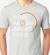 Funny Eclipse Shirt: Total Eclipse of the Sun (Turn Around Bright Eyes) T-Shirt