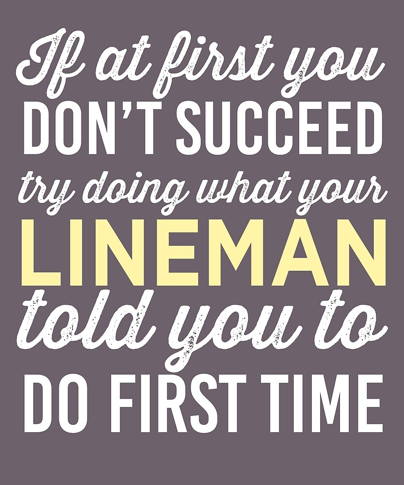Do It Like Lineman Told You by AlwaysAwesome