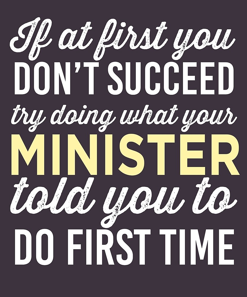 Do It Like Minister Told You by AlwaysAwesome