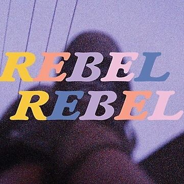 rebel rebel by brijanaxsophia