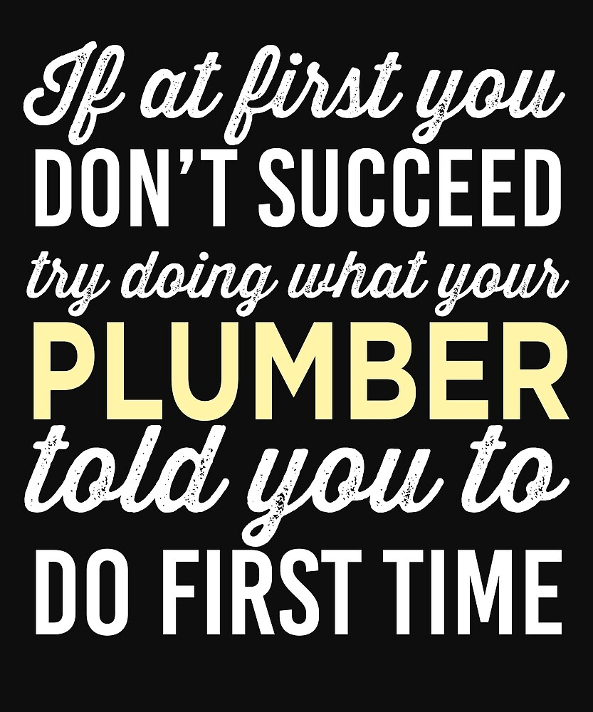 Do It Like Plumber Told You by AlwaysAwesome