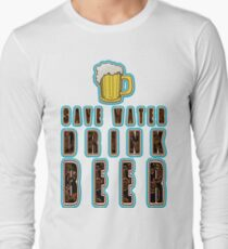 - Funny beer saying. Long Sleeve T-Shirt