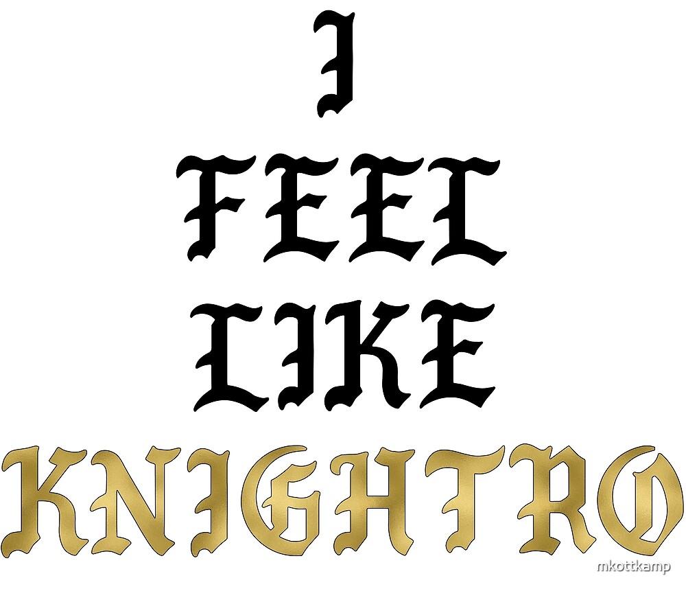 I Feel Like Knightro (Metallic) by mkottkamp