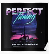 Perfect timing - metro boomin Poster