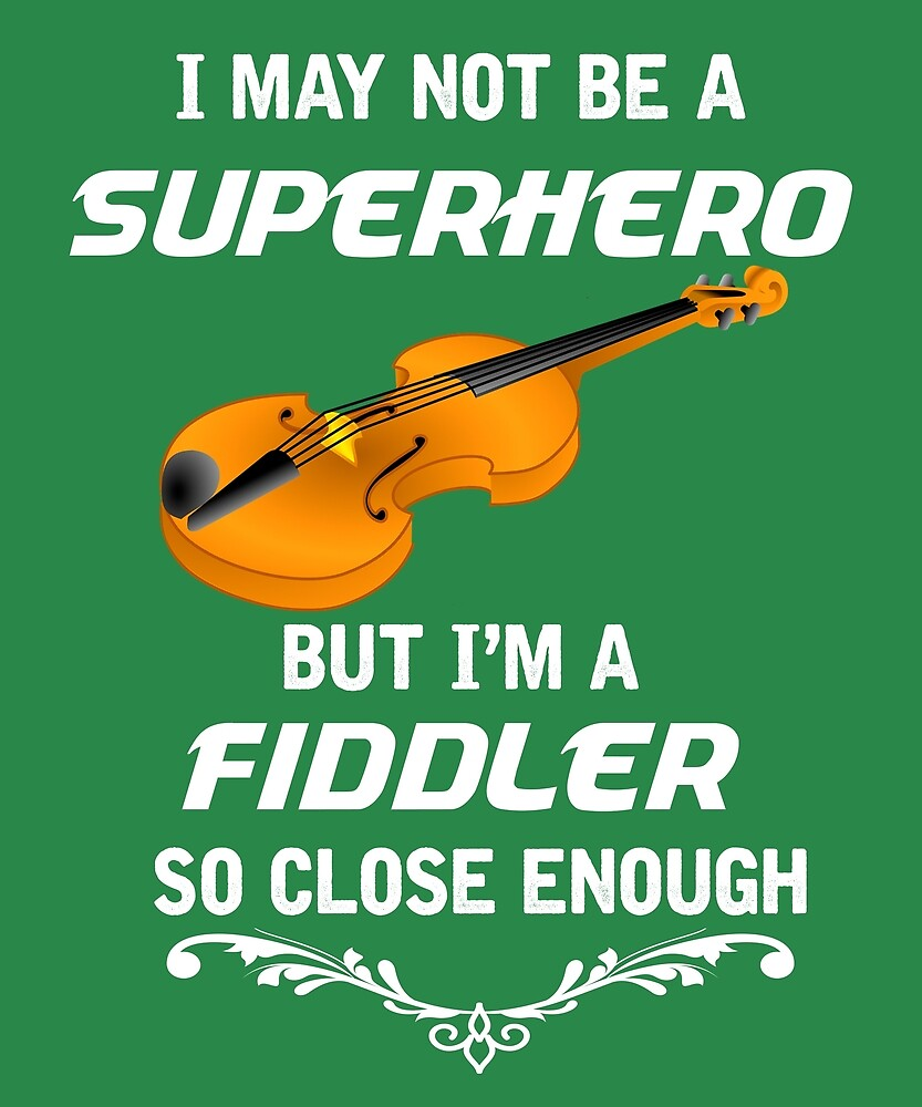 Not Superhero But Fiddler  by AlwaysAwesome