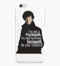 Sherlock - Psychopath/ Sociopath iPhone 6 Case