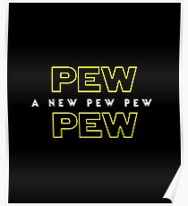 A New Pew Pew Poster