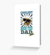 Coolest Shih Tzu Dad Ever Dog Lover Greeting Card