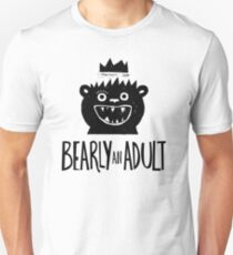 Bearly an Adult T-Shirt