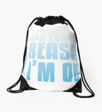 Shark Tank | And For That Reason, I'M OUT Drawstring Bag
