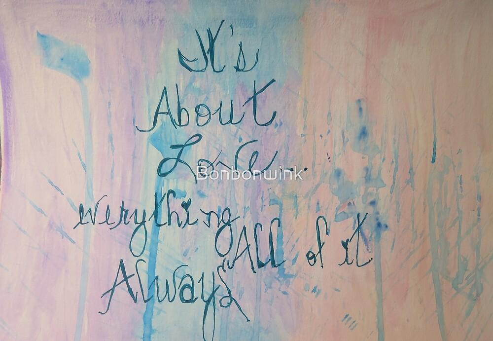 It's About Love, Always by Bonbonwink