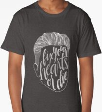 Fix Your Hearts or Die Long T-Shirt