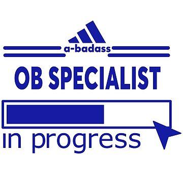 OB SPECIALIST by Larrymaris