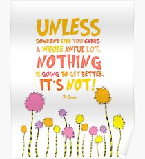 The Lorax Unless Quote Poster