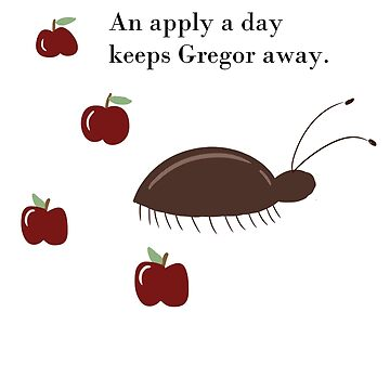 An apple a day keeps Gregor away (text vers) by fantav