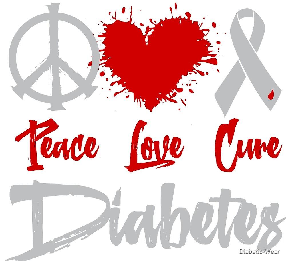 Peace Love Cure Diabetes  by Diabetic-Wear
