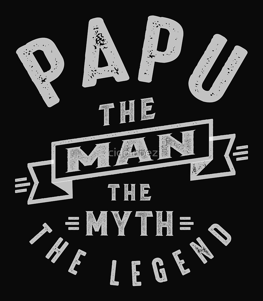 Papu Man Myth Legend by cidolopez