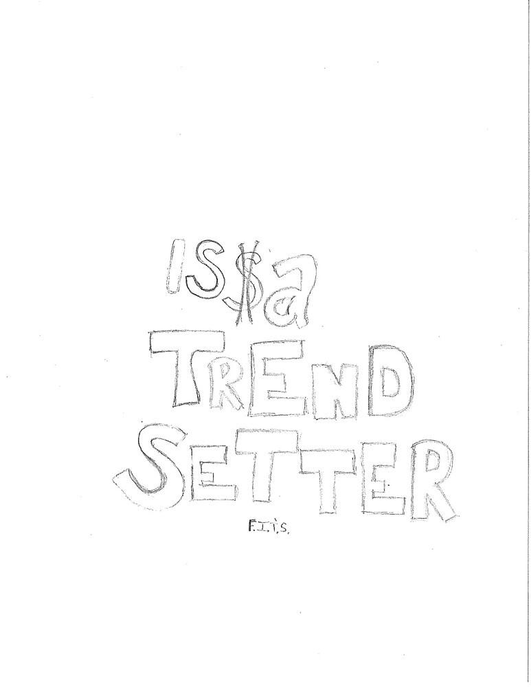 Issa Trend Setter by bweaver85