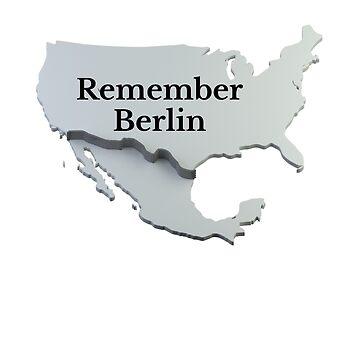 Remember Berlin by RainyAZ