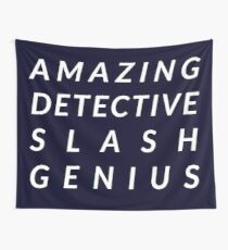Amazing Detective Slash Genius Wall Tapestry