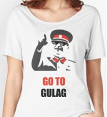 Stalin - Go to Gulag Women's Relaxed Fit T-Shirt