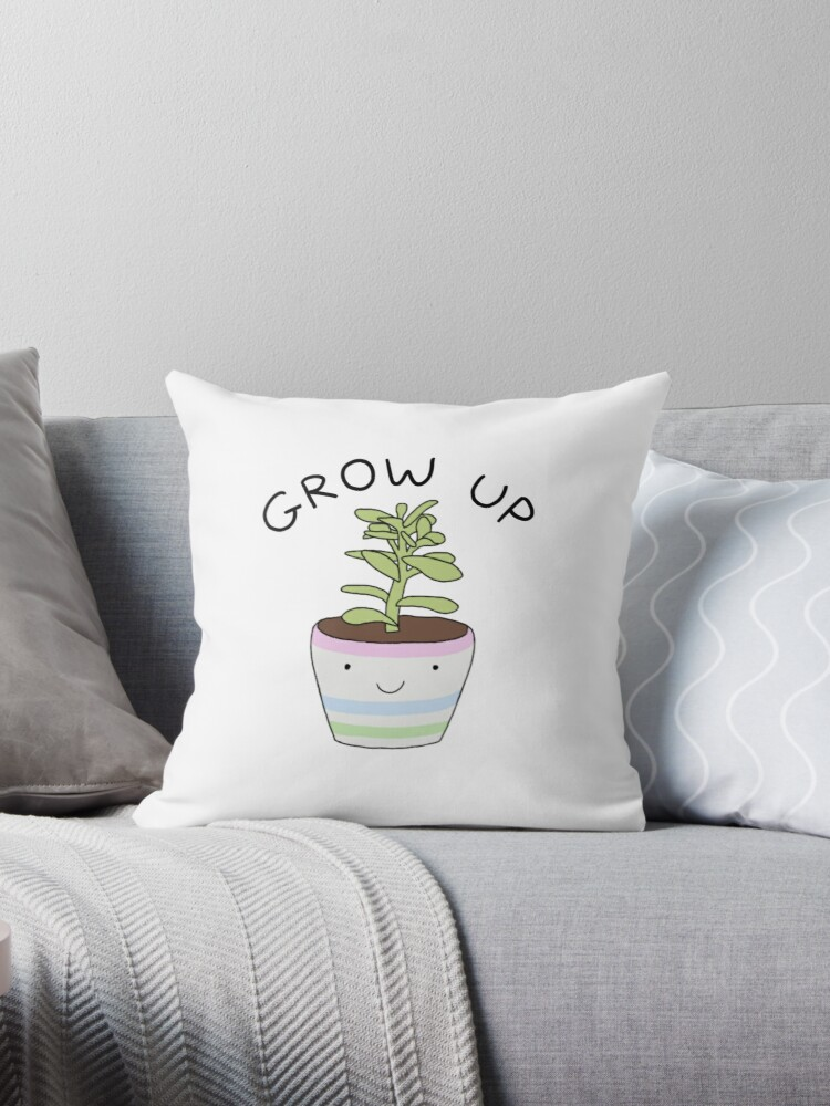 Grow Up. by Queenjellybeany