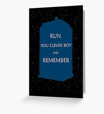 Run You Clever Boy and Remember Greeting Card