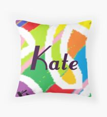 Kate -	original artwork to personalize your gift Throw Pillow