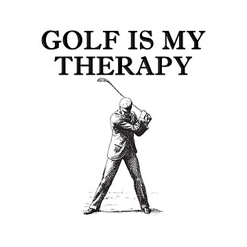 Golf Is My Therapy - Swing Shirt Design by BavApparel