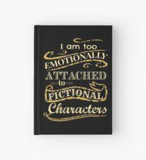 Cuaderno de tapa dura Estoy demasiado apegado emocionalmente a los personajes de ficción