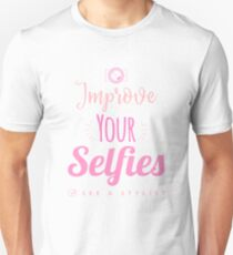 Improve Your Selfies See A Stylist T-Shirt