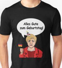 Alles Gute zum Geburtstag from Angela Merkel Unisex T-Shirt