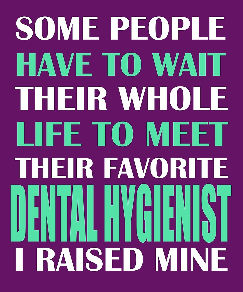 Dental Hygienist  by AlwaysAwesome
