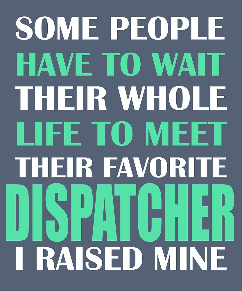 Dispatcher  by AlwaysAwesome