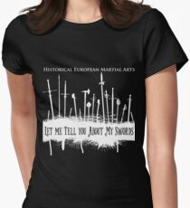 Let Me Tell You About My Swords T-Shirt