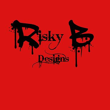 RiskyB Designs by RiskyB