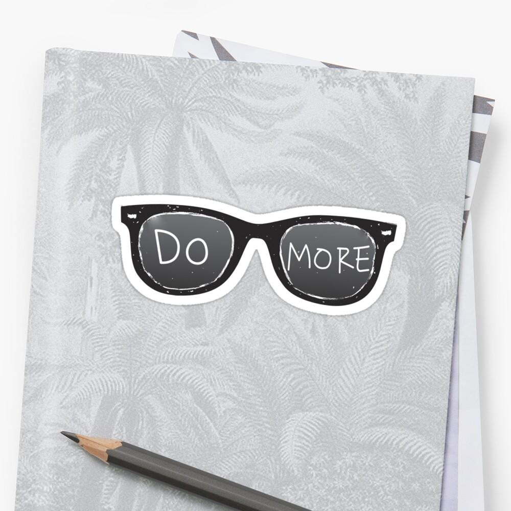 DO MORE Sunglasses by JSMediaPro