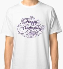 Thanks Giving Tees Classic T-Shirt