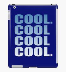 Community - Cool. Cool Cool Cool. iPad Case/Skin