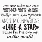 We Are Who We Are by echosingerxx
