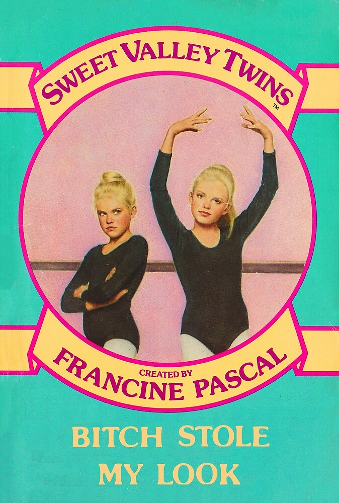 """Sweet Valley """"Bitch Stole my Look"""" by BABECAVE Claire Edkins"""