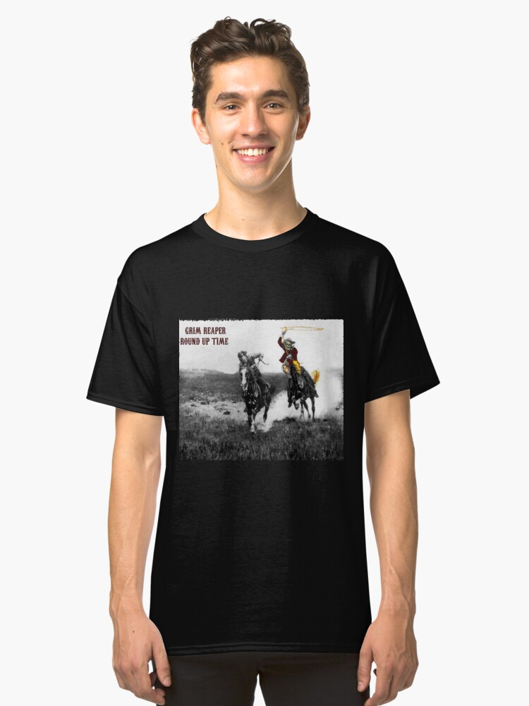 YA HO! IT'S ROUND UP TIME Classic T-Shirt Front