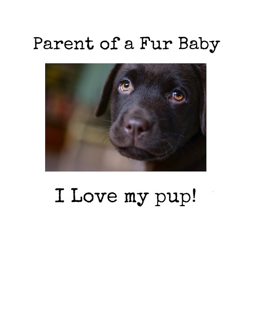 Cute Black Lab Puppy Parent of a Fur Baby by carolsgiftshop