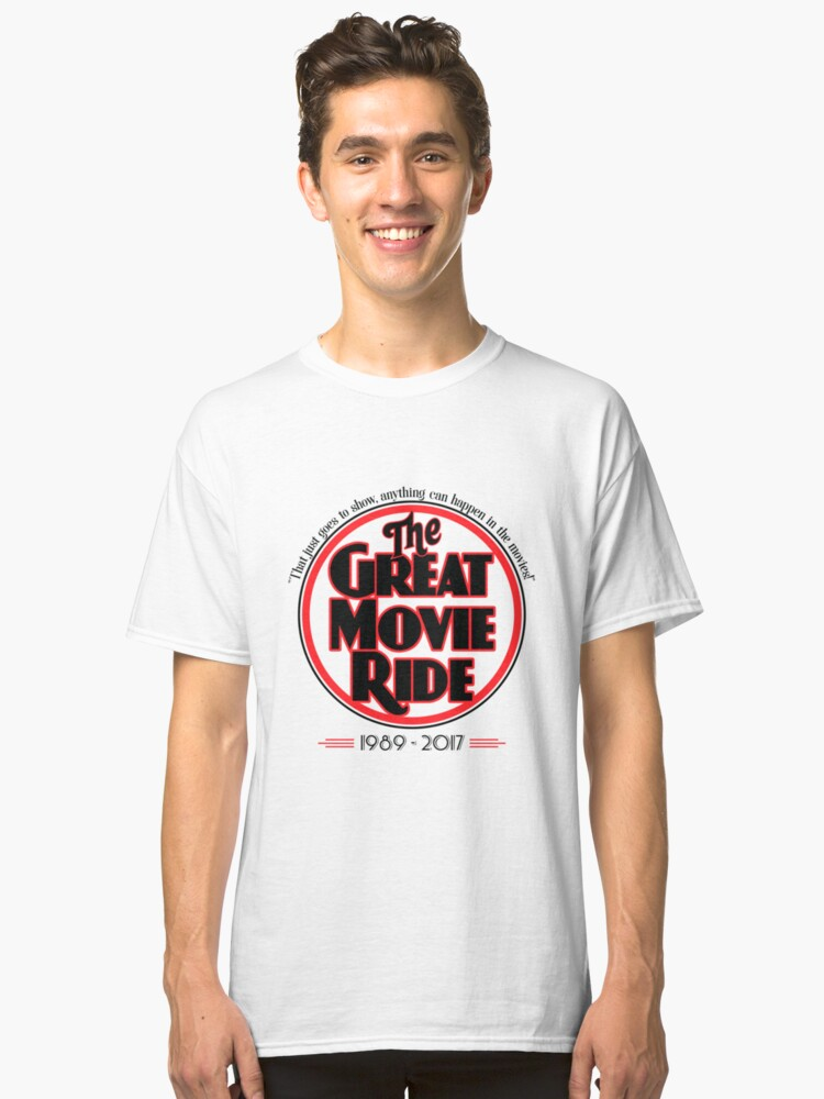 The great movie ride 1989 2017 classic t shirt by The great t shirt