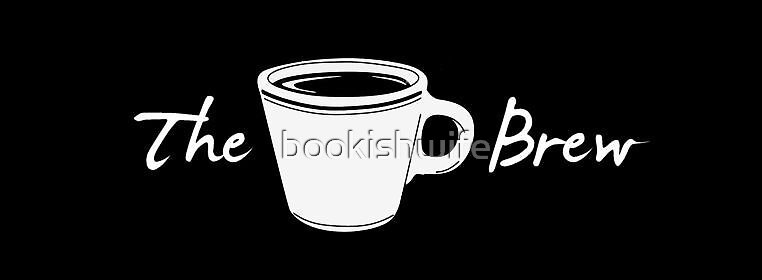 The Brew by bookishwife