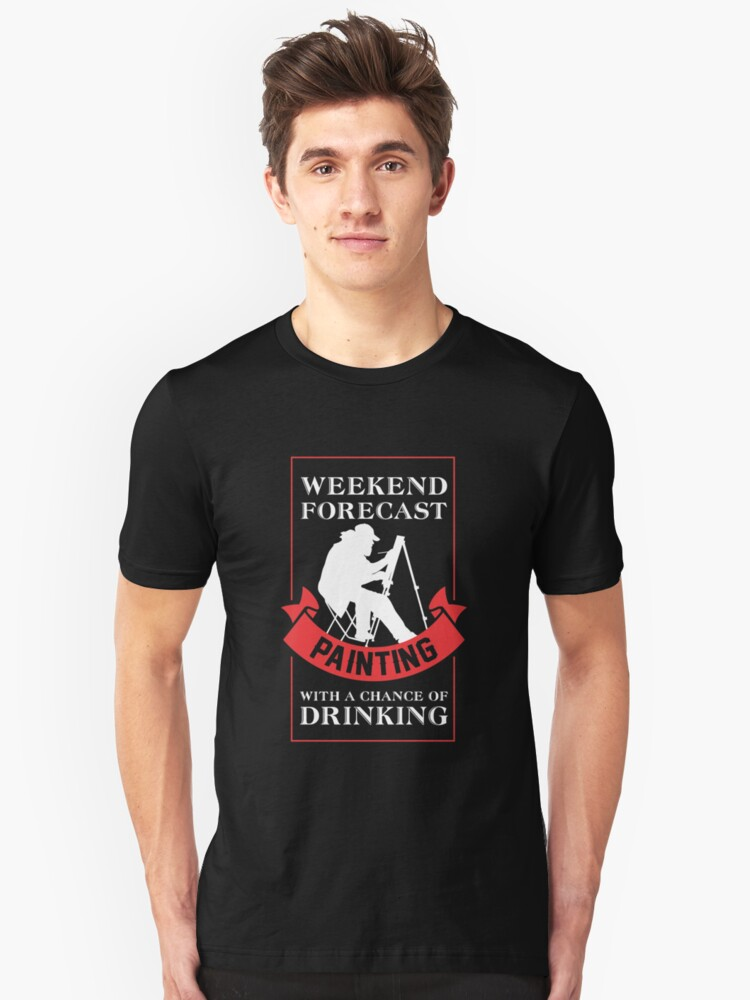 Painting With A Chance Of Drinking Shirt Unisex T-Shirt Front
