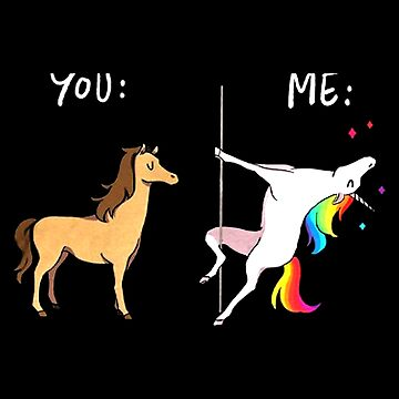 Me Unicorn You Horse Pole Dancing by Givissing