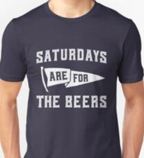 Saturdays Are For The Beers T-Shirt